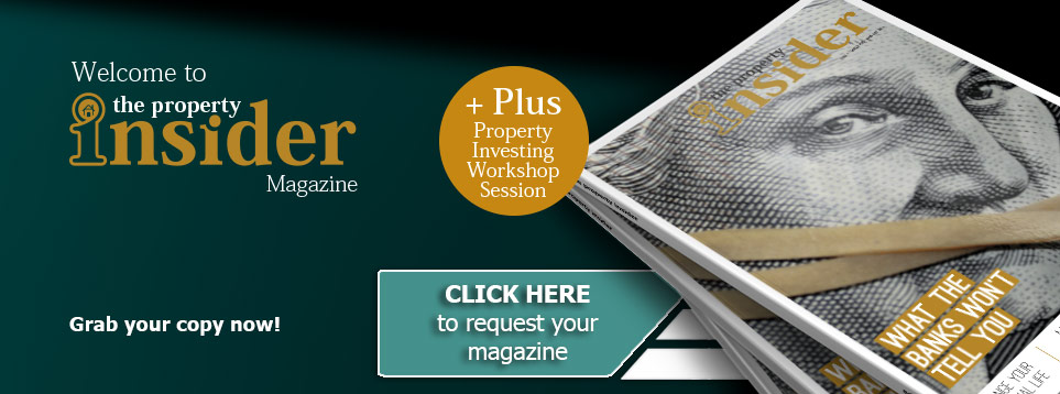 Welcome to the Property Insider Magazine – 500 copies to give away